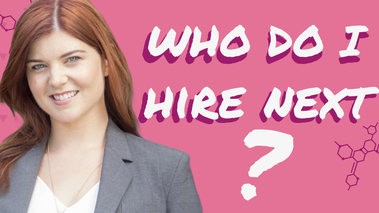 Who Do I Hire Next?