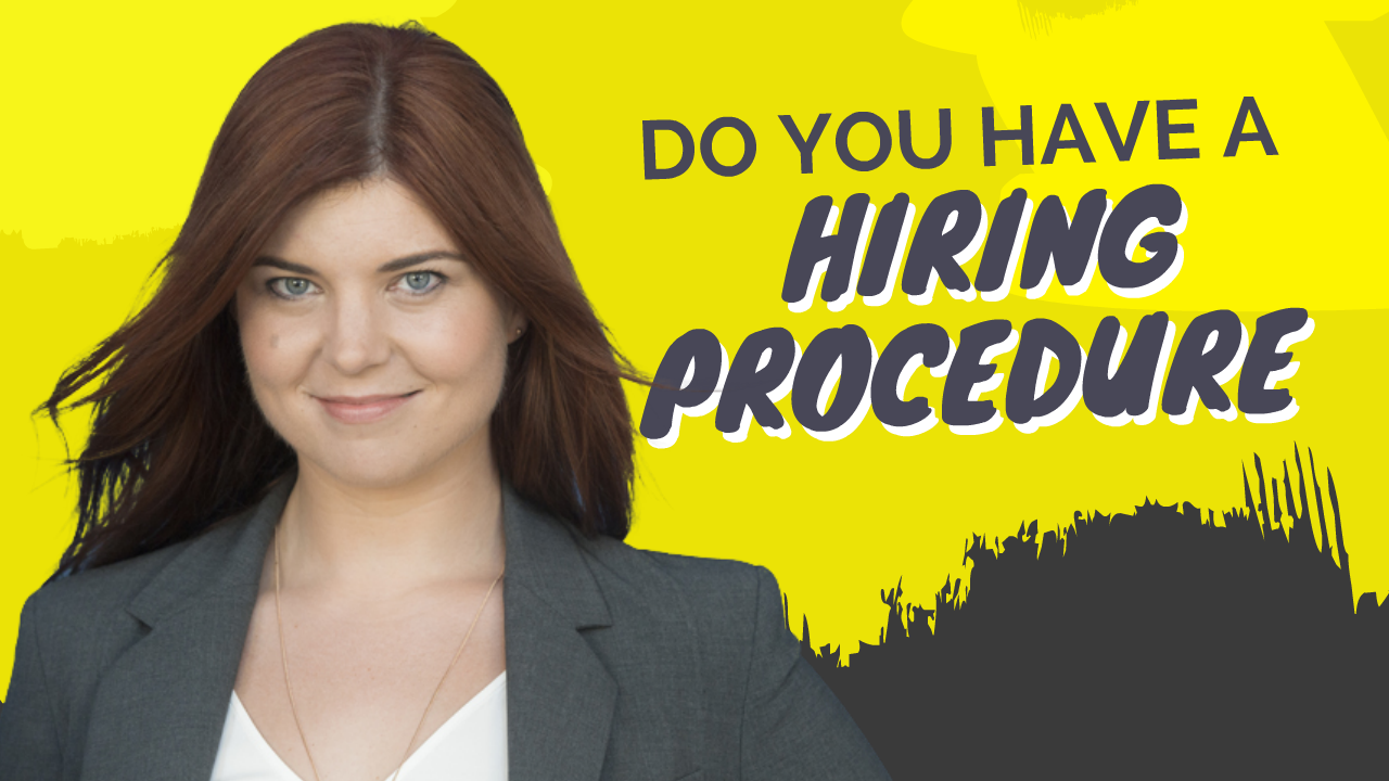 Do You Have a Hiring Procedure