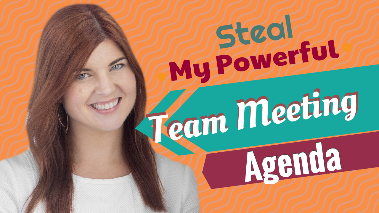 Steal My Powerful Team Meeting Agenda
