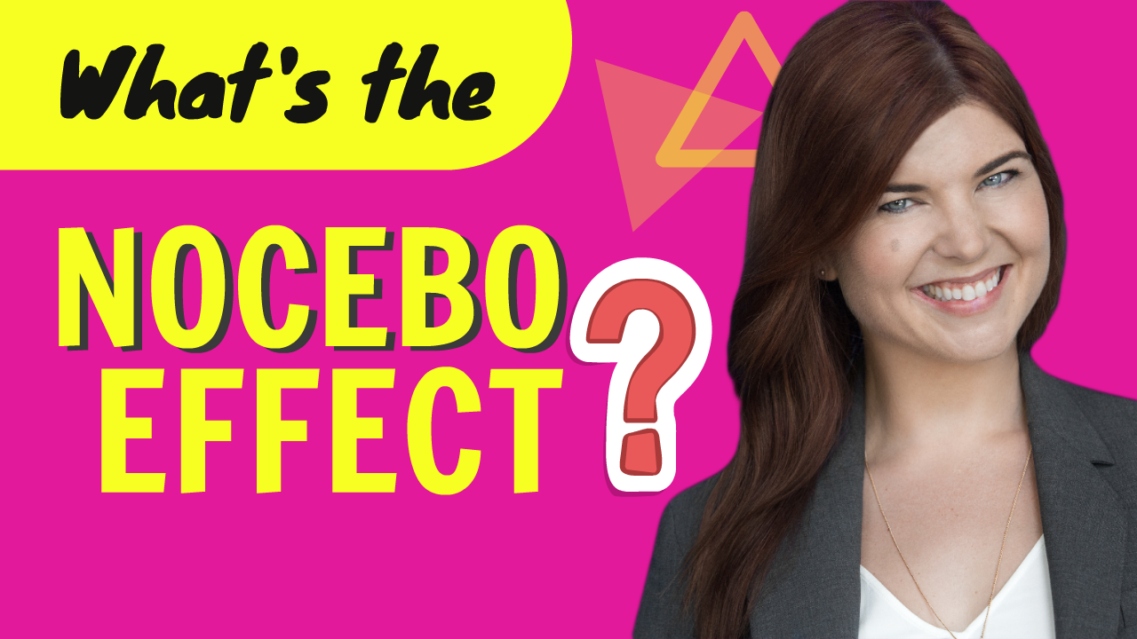 What's the Nocebo Effect?