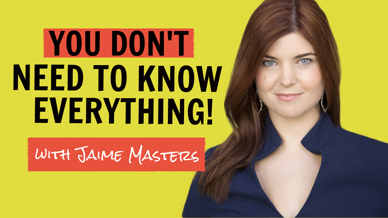 You Don't Need To Know Everything!