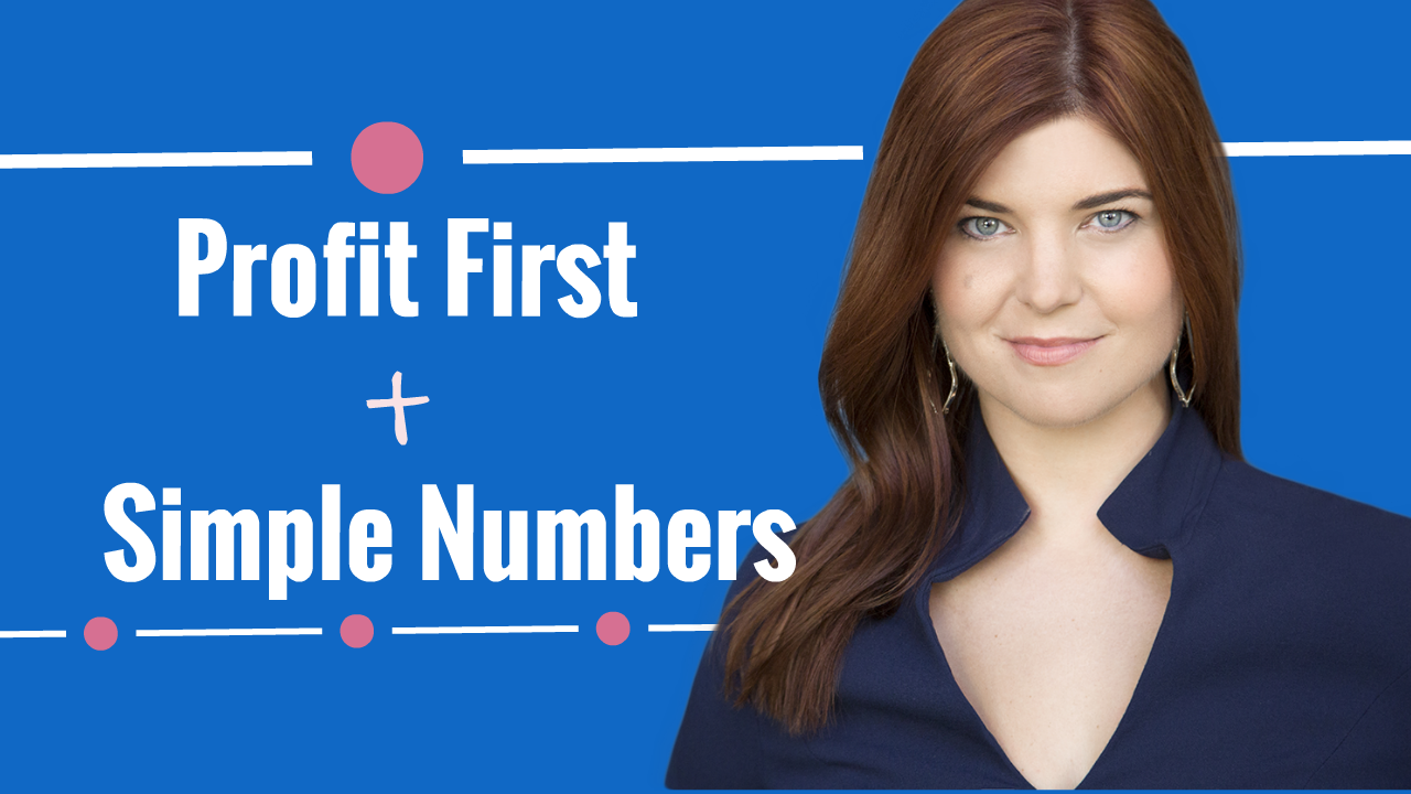 Profit First + Simple Numbers