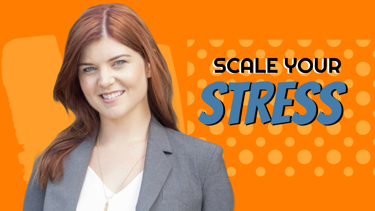 Scale Your Stress