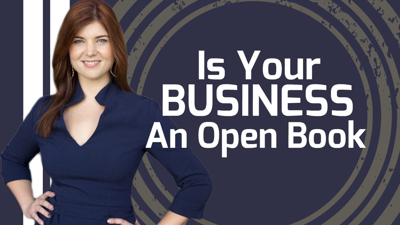 Is Your Business An Open Book