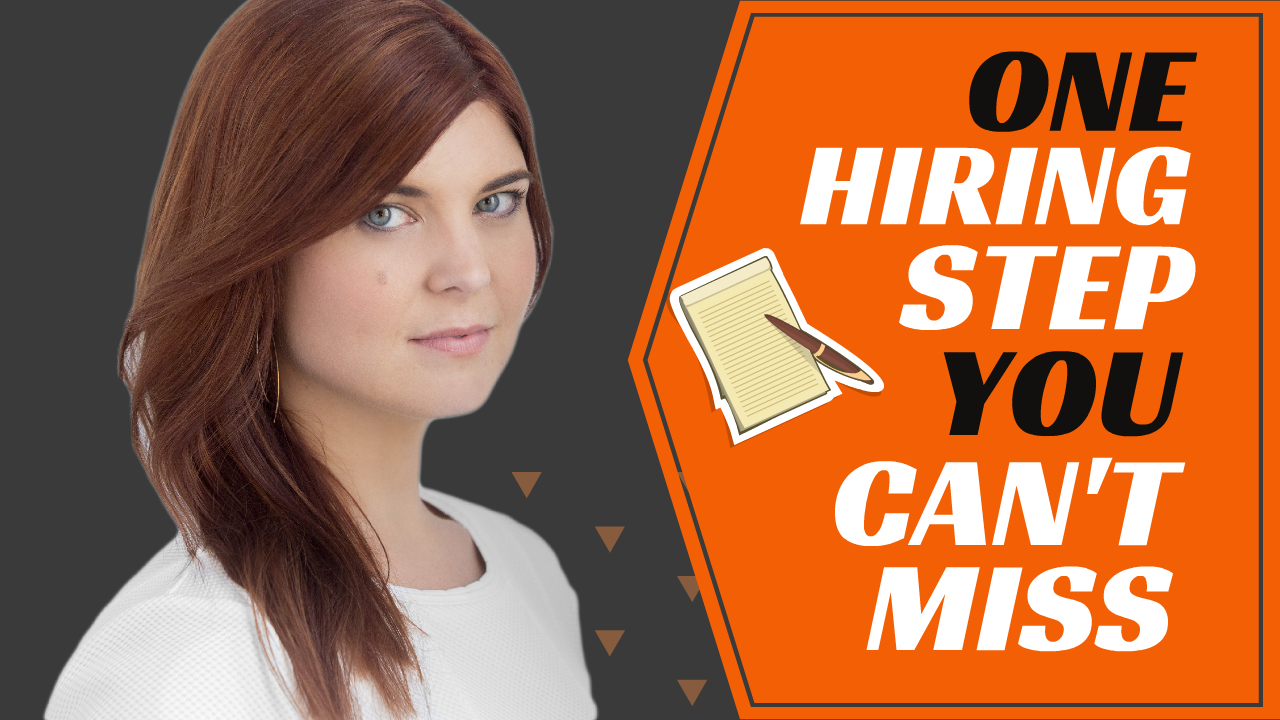 One Hiring Step You Can't Miss
